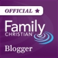 Official Family Christian Blogger